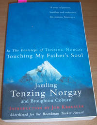 In the Footsteps of Tenzing Norgay: Touching My Father's Soul