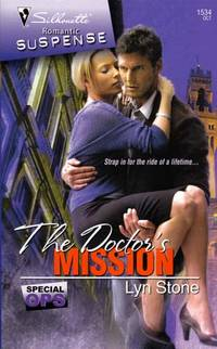 The Doctor's Mission (Silhouette Romantic Suspense #1534)