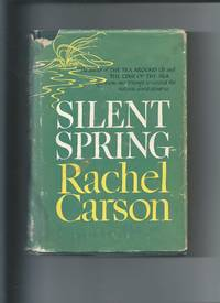 Silent Spring by Rachel Carson illustrated by Lois and Louis Darling - First edition - 1962 - from Pontaccio (SKU: 426J)