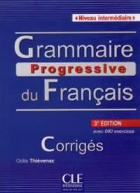 Grammaire Progressive Du Francais - Nouvelle Edition: Corriges Intermediaire 3e Edition (French...