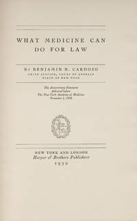 What Medicine Can Do For Law, Signed by Cardozo, 1st edition