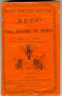 Bees: Their Habits, Management and Treatment