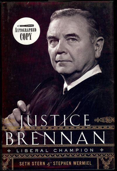 Houghton Mifflin Harcourt, 2010. STERN, Seth. JUSTICE BRENNAN. (With Stephen Wermiel). NY: Houghton ...