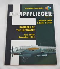 Kampfflieger -Bombers of the Luftwaffe July 1940-December 1941,Volume 2 (Luftwaffe Colours)