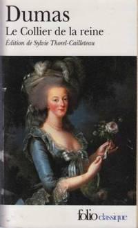 Le Collier de la reine by Dumas Alexandre - 2008