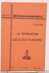 La federacion local es el municipio