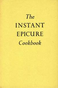 The Instant Epicure Cookbook