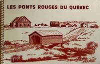 Les ponts rouges du Québec
