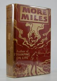 More Miles:; An Autobiographical Novel