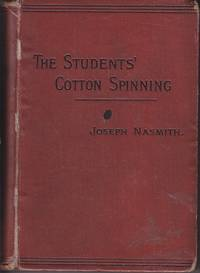 The Students' Cotton Spinning  [1st Edition]