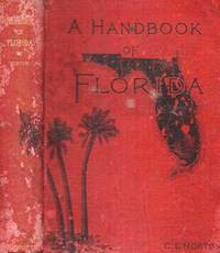 A HANDBOOK OF FLORIDA.; With forty-nine Maps and Plans