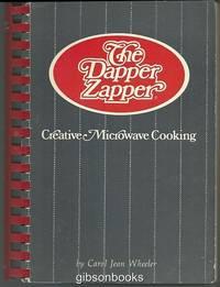DAPPER ZAPPER Creative Microwave Cooking