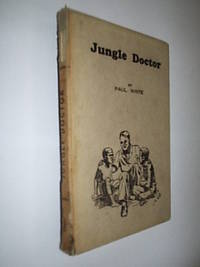 Jungle Doctor by F22164 - 1st Australian Ed - 1942 - from Flashbackbooks (SKU: biblio2290)