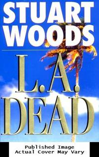 L.A. Dead (Stone Barrington) by  Stuart Woods - First Edition - 2000-11-06 Cover Discolored. See - from EstateBooks (SKU: 347HL14V_d48bb171-8d4b-4)