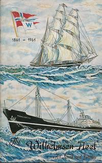 Wilh. Wilhelmsen 1861-1961. The Firm and the Fleet