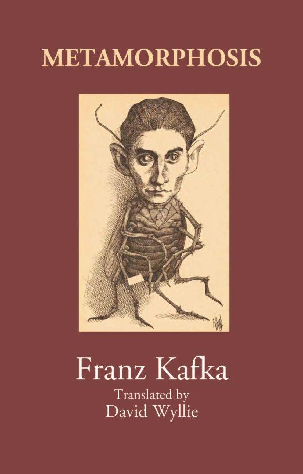 Metamorphosis By Translated By David Wyllie Franz Kafka