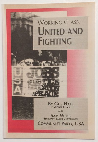 New York: Communist Party, USA, 1994. 36p. pamphlet, mild toning, otherwise very good. Two speeches ...