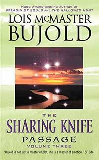 Passage The Sharing Knife Book 3 By Lois Mcmaster Bujold