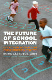 image of The Future of School Integration