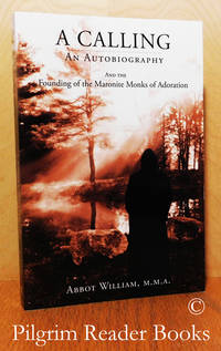 image of A Calling: An Autobiography and the Founding of the Maronite Monks of  Adoration.