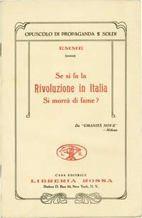 Se si fa la Rivoluzione in Italia si morrà di fame