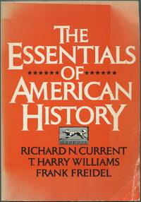 The Essentials of American History