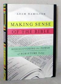 image of Making Sense of the Bible.  Rediscovering the Power of Scripture Today