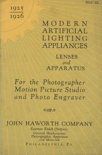 MODERN ARTIFICIAL LIGHTING APPLIANCES: LENSES AND APPARATUS FOR THE PHOTOGRAPHER, MOTION PICTURE STUDIO, AND PHOTO ENGRAVER.; [cover title]
