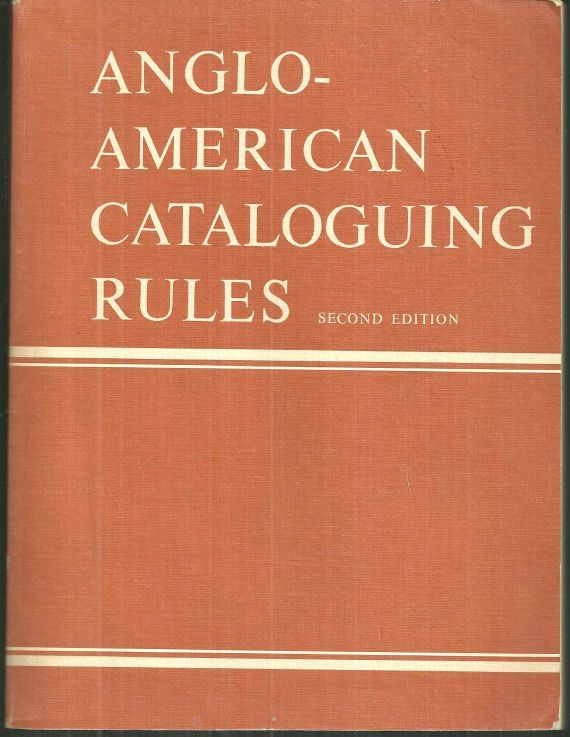 ANGLO-AMERICAN CATALOGUING RULES, Gorman, Michael editor