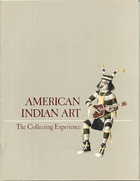 American Indian Art: The Collecting Experience (Chazen Museum of Art Catalogs)