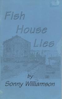 Fish House Lies