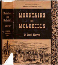 Mountains and Molehills; Or Recollections of a Burnt Journal [with illustrations by the Author   Reprinted in facsimile from the first American edition of 1855] [Introduction and Notes by  Marguerite Eyer Wilbur]