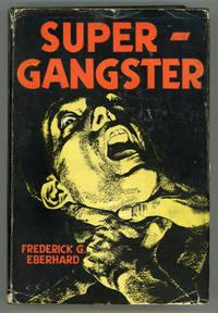 SUPER-GANGSTER ..