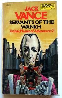 Servants Of The Wankh: Tschai, Planet of Adventure: 2