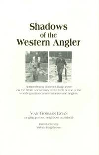 SHADOWS OF THE WESTERN ANGLER