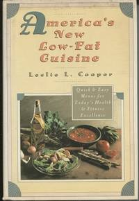 America's New Low-Fat Cuisine Quick and Easy Menus for Today's Health and  Fitness Excellence