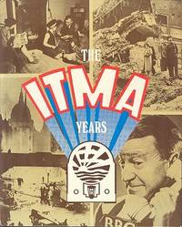 The ITMA Years.