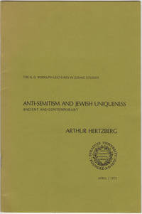 Anti-Semitism and Jewish Uniqueness Ancient and Contemporary