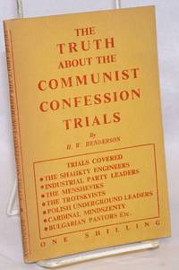 The Truth About the Communist Confession Trials