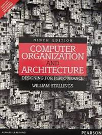Computer Organization and Architecture: Designing for Performance, 9e by William Stallings - Paperback - 2013-05-05 - from Books Express and Biblio.com