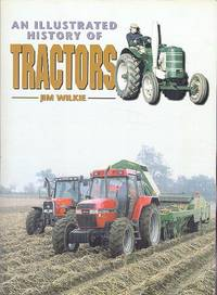 An Illustrated History of Tractors