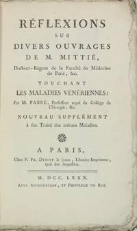 Réflexions sur divers ouvrages de M. Mittié, Docteur Régent de la...