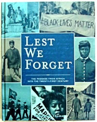 Lest We Forget: The Passage from Africa into the Twenty-First Century by Thomas, Velma Maia