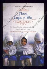 image of Three Cups of Tea: One Man's Mission to Promote Peace ... One School at a Time