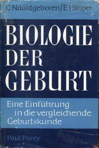 Biologie der Geburt.