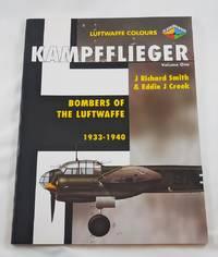 Kampfflieger: Bombers Of The Luftwaffe, 1933-1940 (Luftwaffe Colours)