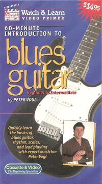 INTRO.TO BLUES GUITAR VIDEO by Peter Vogl [Commentary] - 1997-01-01 2018-07-31 - from Chili Fiesta Books (SKU: 180731049)