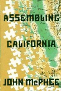 Assembling California by John McPhee - Hardcover - 1993 - from ThriftBooks and Biblio.com