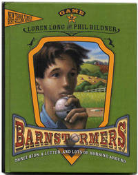 Barnstormers: Three Kids, a Letter, and Lots of Horsing Around  - 1st  Edition/1st Printing