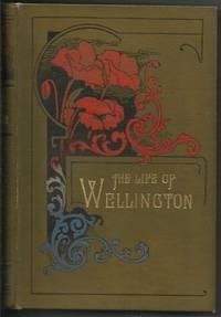 LIFE OF THE DUKE OF WELLINGTON